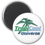 Imán de TropiCoolUniverse