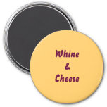 Imán de Whine&Cheese