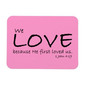 Imán del amor (1 4:19 de Juan)