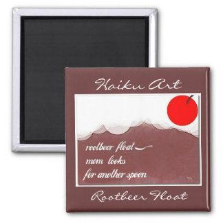 Imán del arte del Haiku del flotador de Rootbeer