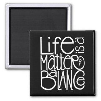 Imán del blanco de la balanza de la vida