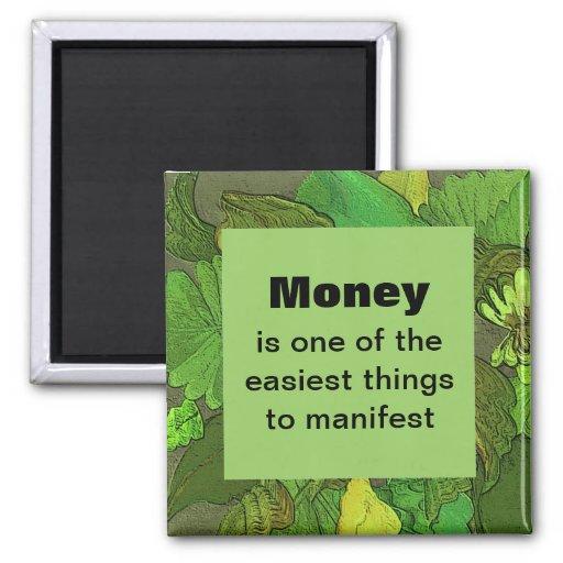 Imán del dinero. Una afirmación positiva