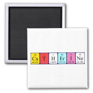 Imán del nombre de la tabla periódica de Catherine