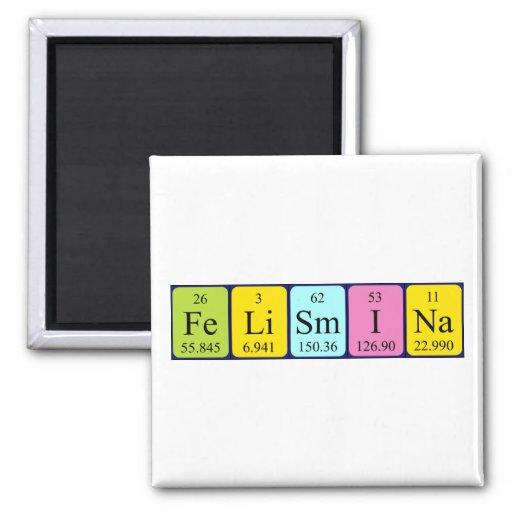 Imán del nombre de la tabla periódica de Felismina