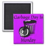 Imán del recordatorio de lunes del día de la basur