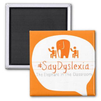 Imán del #SayDyslexia - logotipo de la burbuja del