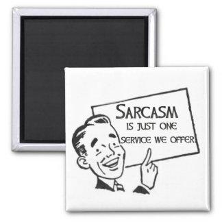 Imán del servicio del sarcasmo