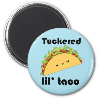Imán del Taco de Tuckered Lil'