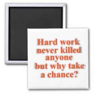 Imán del trabajo duro