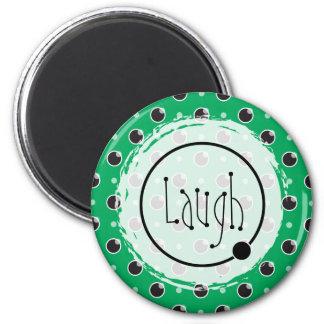 Imán descarado de la risa de los lunares - verde