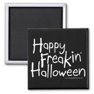 Imán feliz de Freakin Halloween