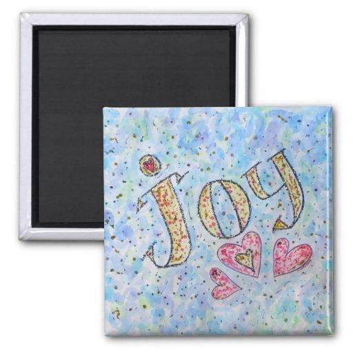 """Imán inspirado de la """"alegría"""" de la palabra"""