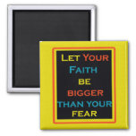 Imán inspirado de la cita, de la fe y del miedo