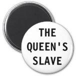 Imán la reina; esclavo de s
