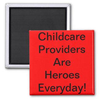 Imán. ¡Los proveedores del cuidado de niños son hé Imán Cuadrado