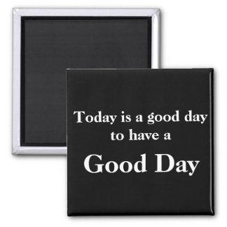 Imán negro del buen día