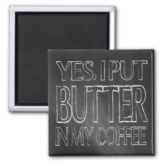 Imán quetogénico: Mantequilla en mi café