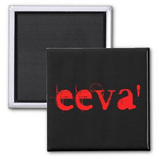 Imán rojo del nombre de la impresión de EEVA