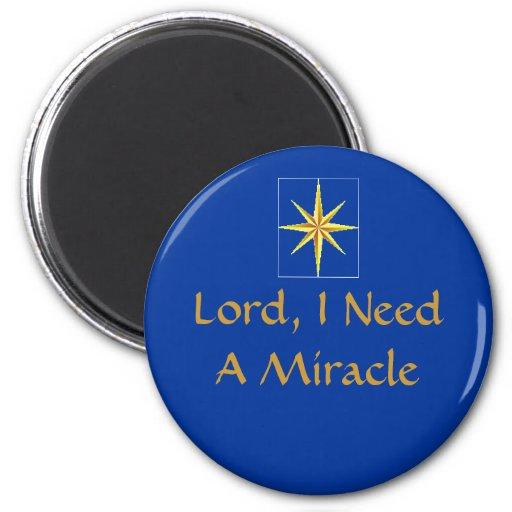 Imán - señor, necesito un milagro