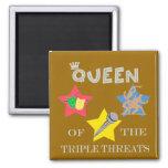 Imán triple de la reina de la amenaza