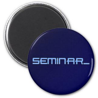 Imanes del logotipo del seminario imán redondo 5 cm