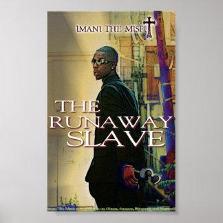 Imani la cosa mal encajada - esclavo del fugitivo posters