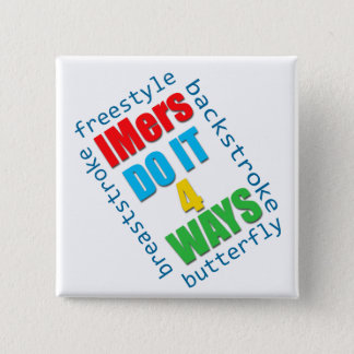 IMers do it 4 ways Button