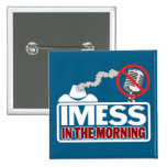 IMESS in the Morning Pin