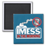 IMESS in the Morning Refrigerator Magnets