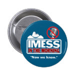 IMESS:  Now We Know Pinback Buttons