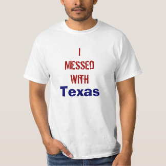 IMessedWith, Texas T-Shirt