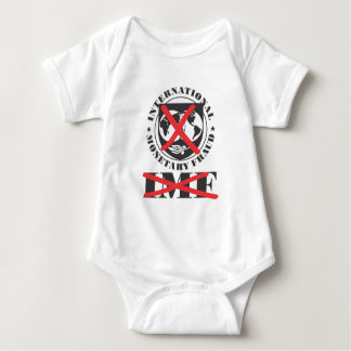 IMF - anti IMF - International Monetary Fraud Baby Bodysuit