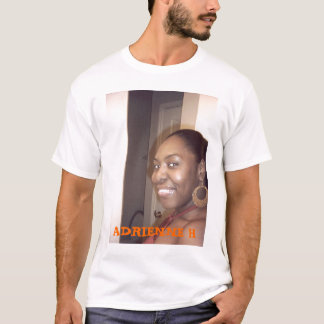IMG00001, ADRIENNE H T-Shirt