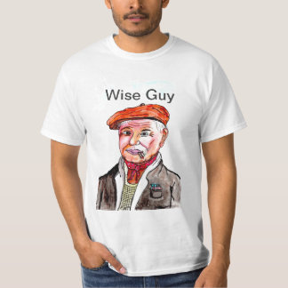 img084print, Wise Guy T Shirt