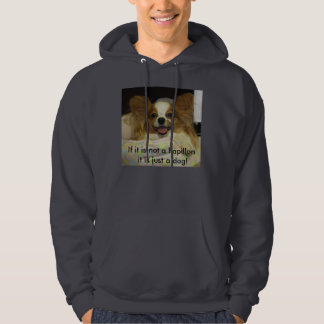 IMG_0093, If it is not a Papillon it is just a ... Hoodie
