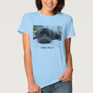 IMG_0484, I Miss You ! Shirts