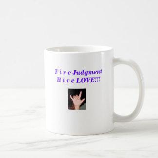 IMG_0670 - Copy F i r e JudgmentH i r e LOVE Mug