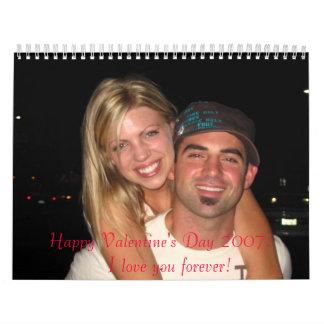 IMG_0735, Happy Valentine's Day 2007!     I lov... Wall Calendar