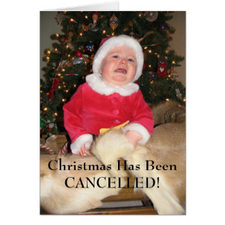 IMG_2252, Christmas Has Been CANCELLED! Greeting Card