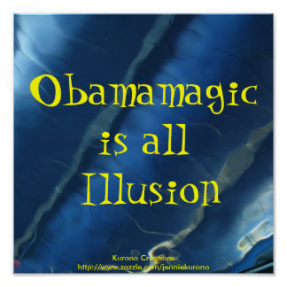IMG_2352, Obamamagicis all Illusion, Kurono Cre... Poster