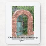 IMG_3443, cuando una puerta cierra otro siempre o… Tapetes De Raton