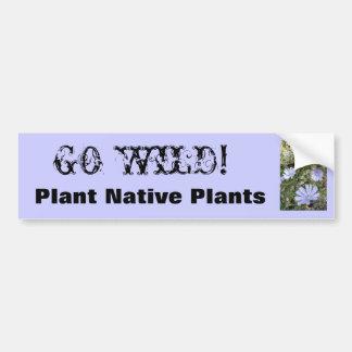 ¡IMG_3801, VAN SALVAJES! , Plante las plantas nati Etiqueta De Parachoque