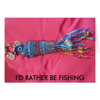 IMG_4631, I'D RATHER BE FISHING GREETING CARDS