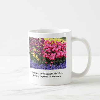 IMG_5044, The Beauty and Strength of Colors Gro... Mug
