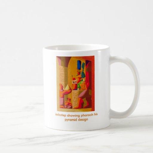 imhotep que muestra a pharaoh su diseño de la taza clásica