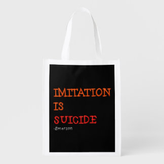 Imitation is suicide. Ralph Waldo Emerson quote Reusable Grocery Bag