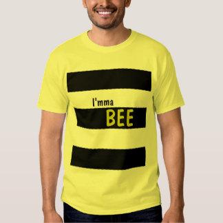 I'mma Bee! Shirt