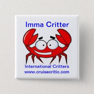 Imma Critter Button