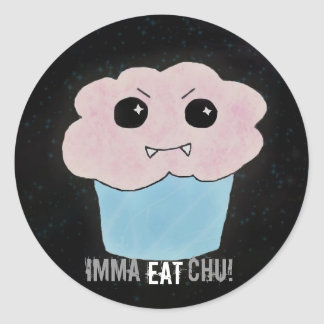 Imma Eat Chu! Classic Round Sticker