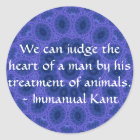Immanual Kant Animal Rights  quote Classic Round Sticker